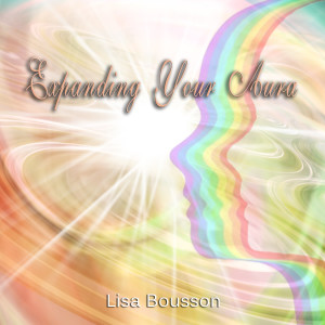 Michigan Psychic Medium Lisa Bousson, Guided Meditation, Expanding Your Aura