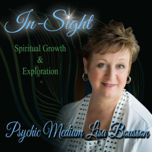 In-Sight with Psychic Medium Lisa Bousson