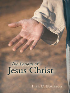 Books, The Lessons of Jesus Christ by Michigan Psychic Medium Lisa Bousson